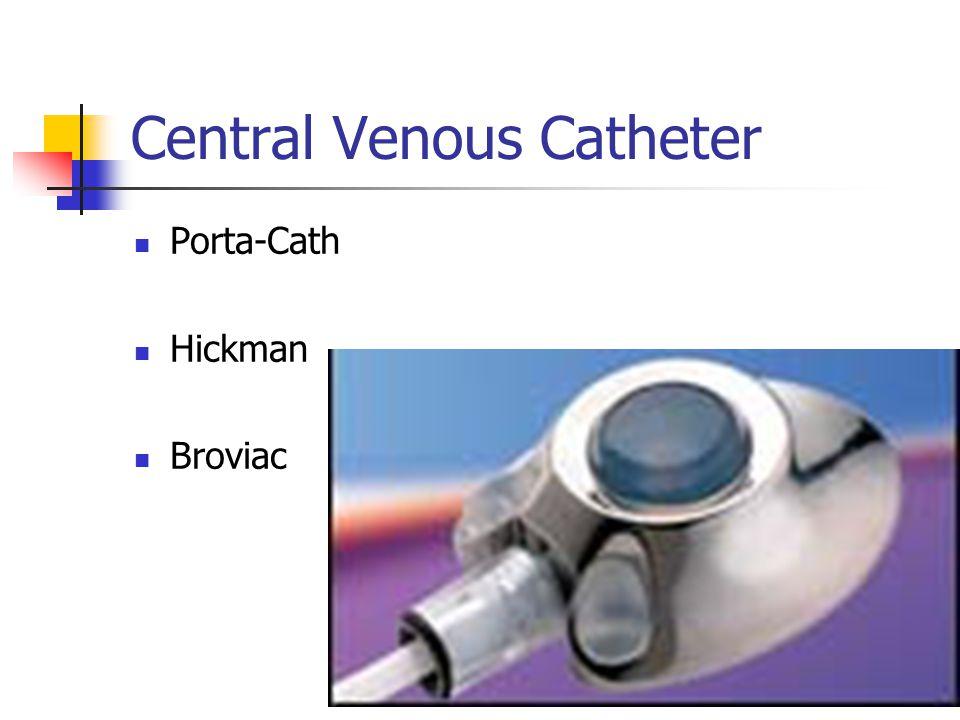 Central Venous Catheter Porta-Cath Hickman Broviac