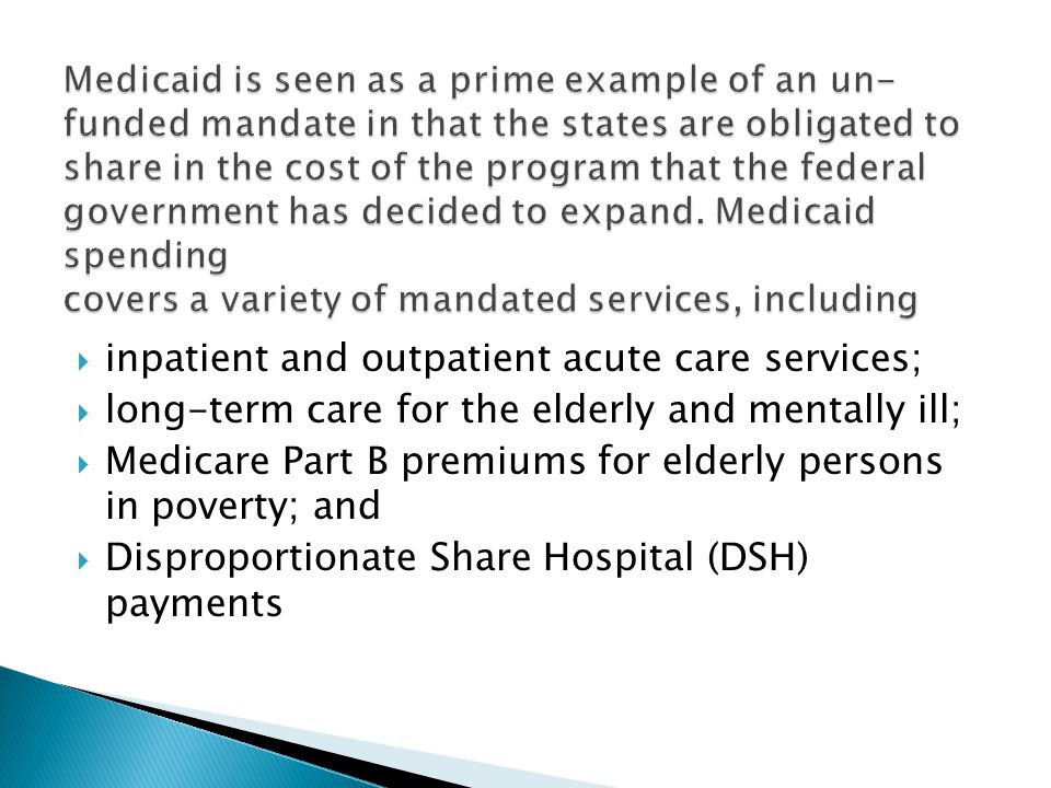 inpatient and outpatient acute care services; long-term care for the elderly and mentally ill; Medicare Part B premiums for elderly persons in poverty