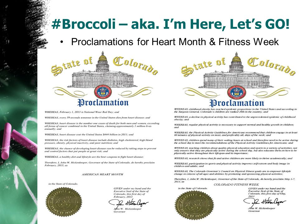 #Broccoli – aka. Im Here, Lets GO! Proclamations for Heart Month & Fitness Week