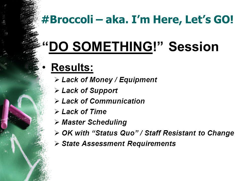 #Broccoli – aka. Im Here, Lets GO! Family Fitness Nights