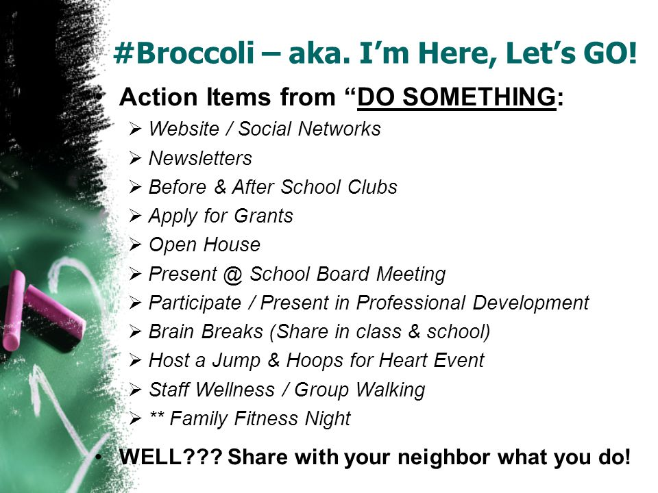 #Broccoli – aka.Im Here, Lets GO. TODAY we will discuss: Lets Move.