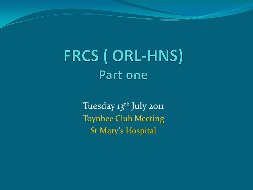 Tuesday 13 th July 2011 Toynbee Club Meeting St Marys Hospital