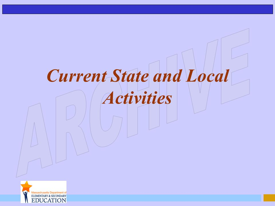 Current State and Local Activities