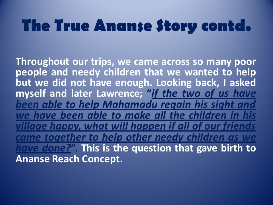 The True Ananse Story contd.