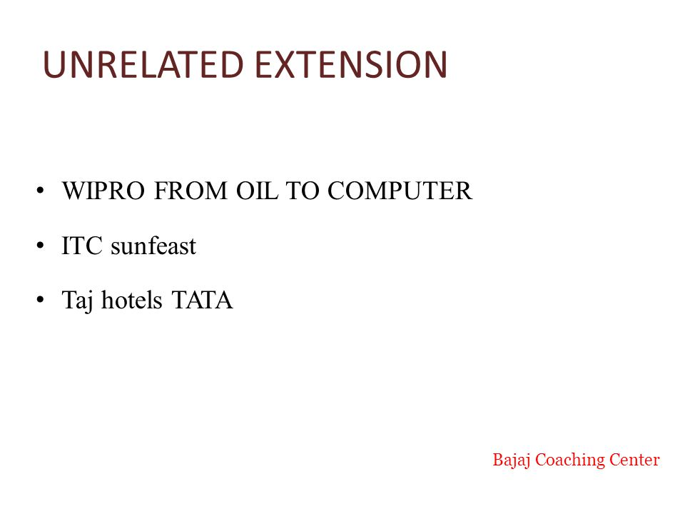 UNRELATED EXTENSION WIPRO FROM OIL TO COMPUTER ITC sunfeast Taj hotels TATA Bajaj Coaching Center