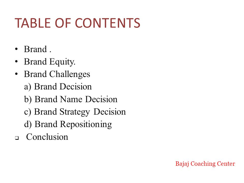TABLE OF CONTENTS Brand.Brand Equity.