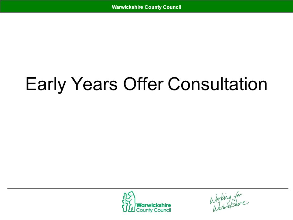 Warwickshire County Council Early Years Offer Consultation