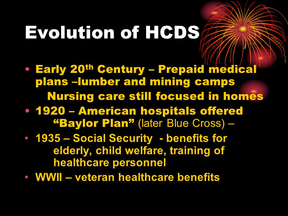 1960s – Medicare and Medicaid health care services for elderly and indigent Nursing Training Act (physician and nurse shortage) Nurse Practitioners began Focus moves to health maintenance 1970s – HMO Act – primary health care service for a predetermined fee Amendments to SS allow nurse practitioners to be paid directly for service Rural Health Clinic Service Act
