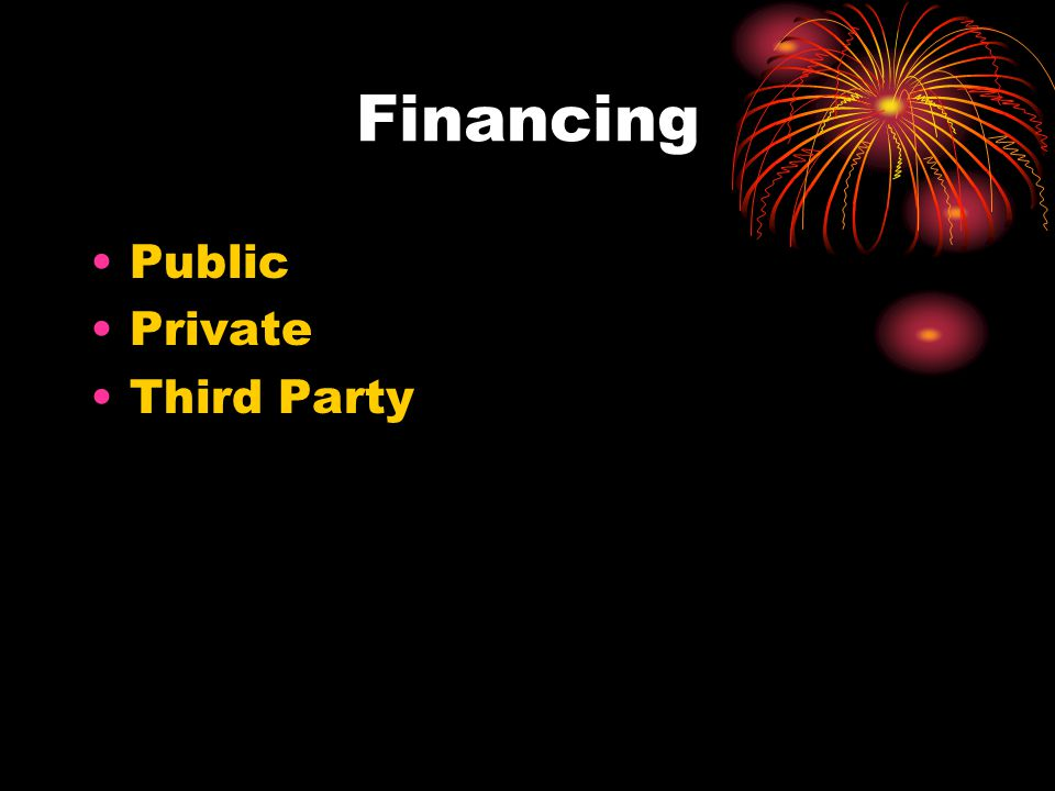 Financing Public Private Third Party