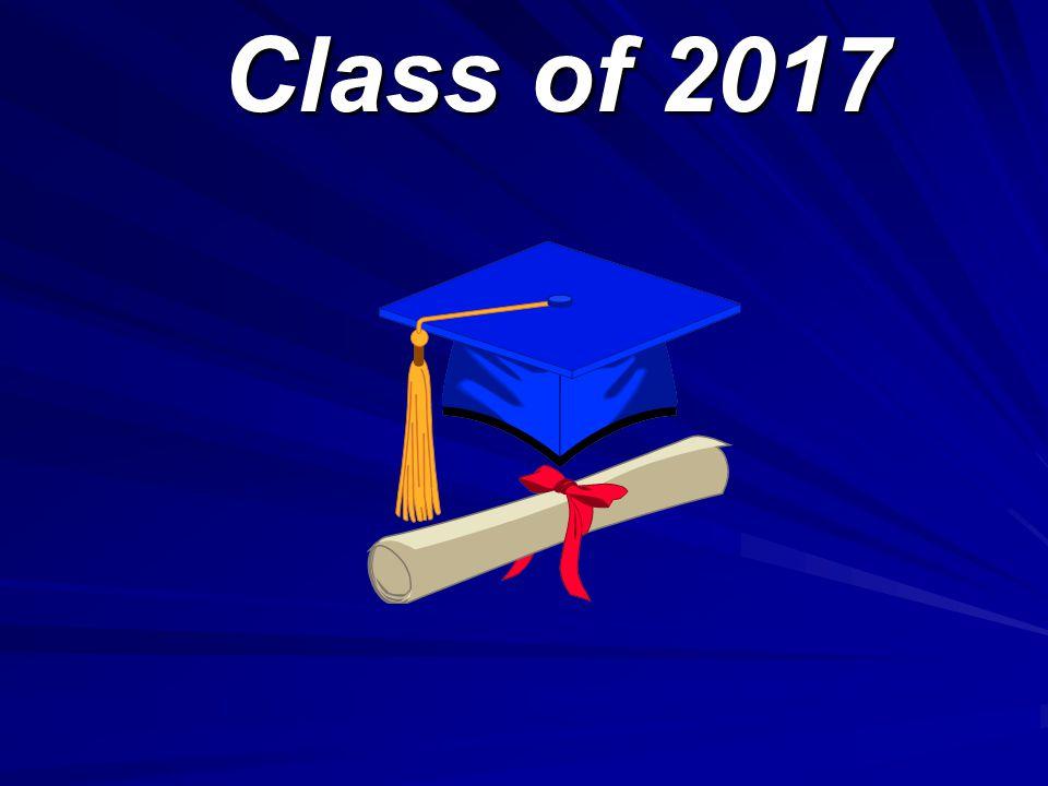 Class of 2017 Class of 2017