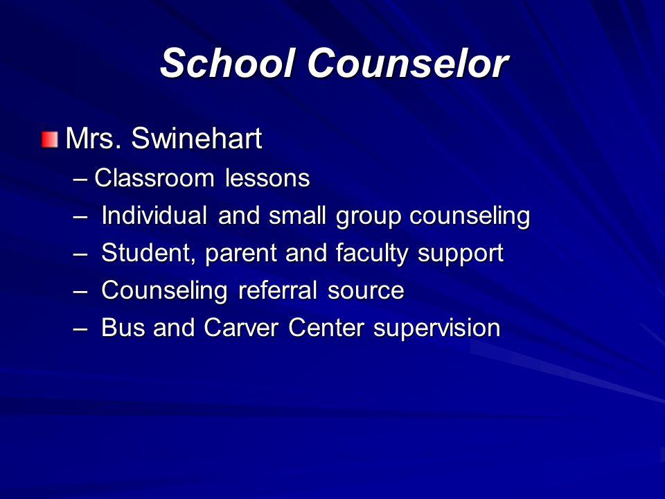 School Counselor Mrs.