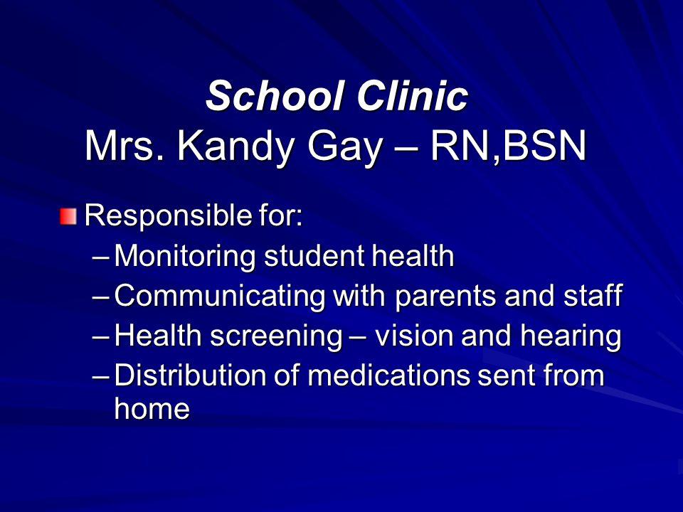 School Clinic Mrs.