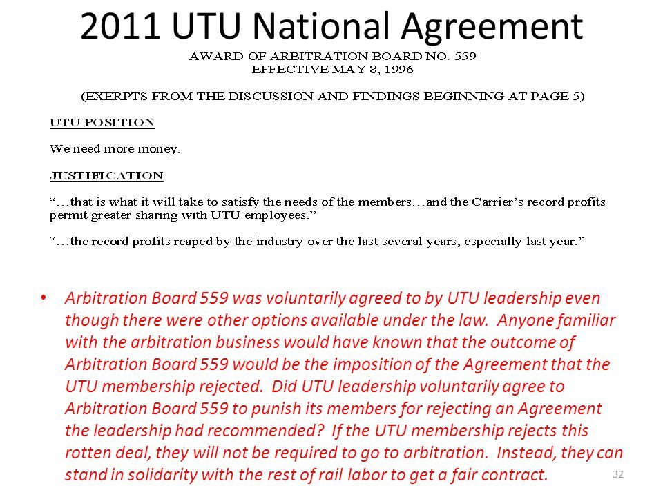 2011 UTU National Agreement Arbitration Board 559 was voluntarily agreed to by UTU leadership even though there were other options available under the law.