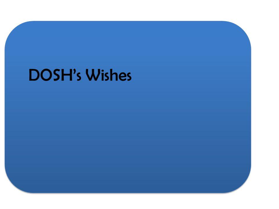 DOSHs Wishes