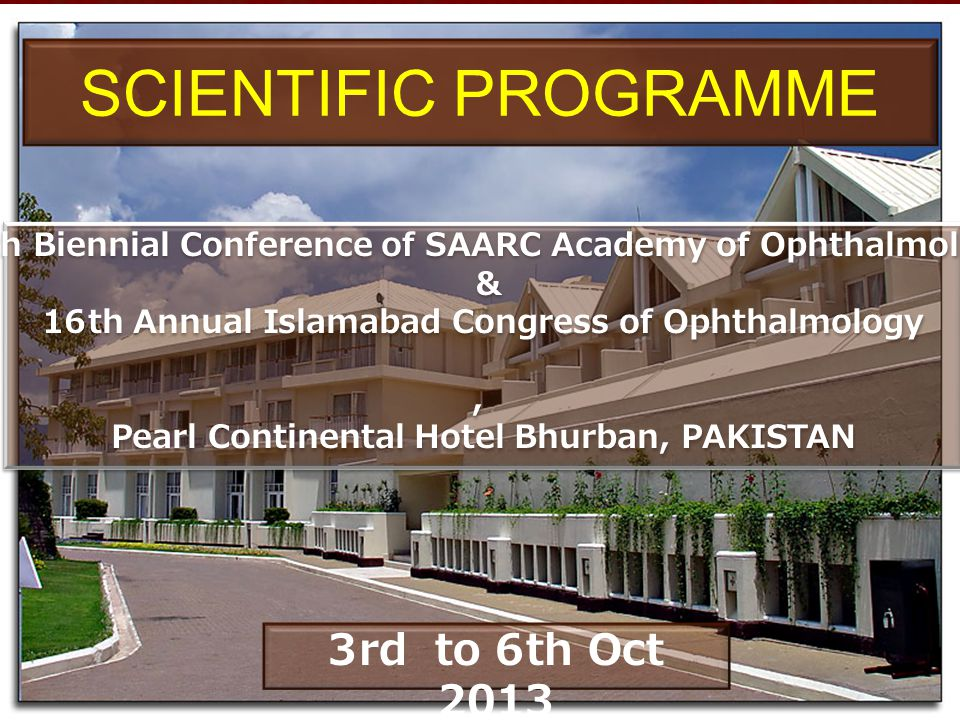 SYMPOSIUM 27: Ocular Manifestations of Systemic Diseases in Children 5th Oct 2013 KASHMIR Hall 1600 - 1730 S NoTimeTopicSpeaker 1 1600-1609 A child with symblepharon Naima Zaheer 2 1610-1619 Glaucoma in a systemic disease Saerah Zafar 3 1620-1629 A newborn with crypophthalmosAdnan 4 1630-1639 Ocular manifestation of leukemia Nusrat Sharif 5 1640-1649 Eye involvement in skin diseases Sorath N Siddique 6 1650-1659 BIH in children Asad Ali 7 1700-1709 A child with eye trauma Sumaira Altaf 8 1710-1719 A girl with subluxated lenses Shrdeb Hassan 1720-1730Discussion ChairmanNaeem Nabi Co-chairman Co-chairman Munira Shakir Moderator Intisar Rana ChairmanNaeem Nabi Co-chairman Co-chairman Munira Shakir Moderator Intisar Rana