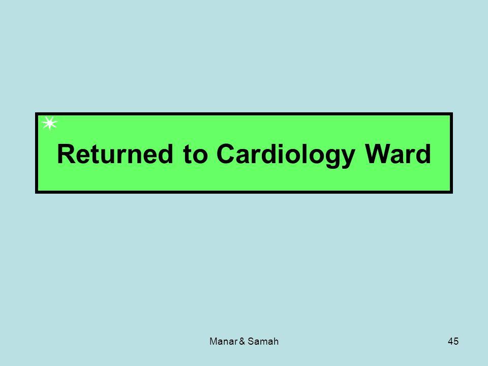 Manar & Samah45 Returned to Cardiology Ward