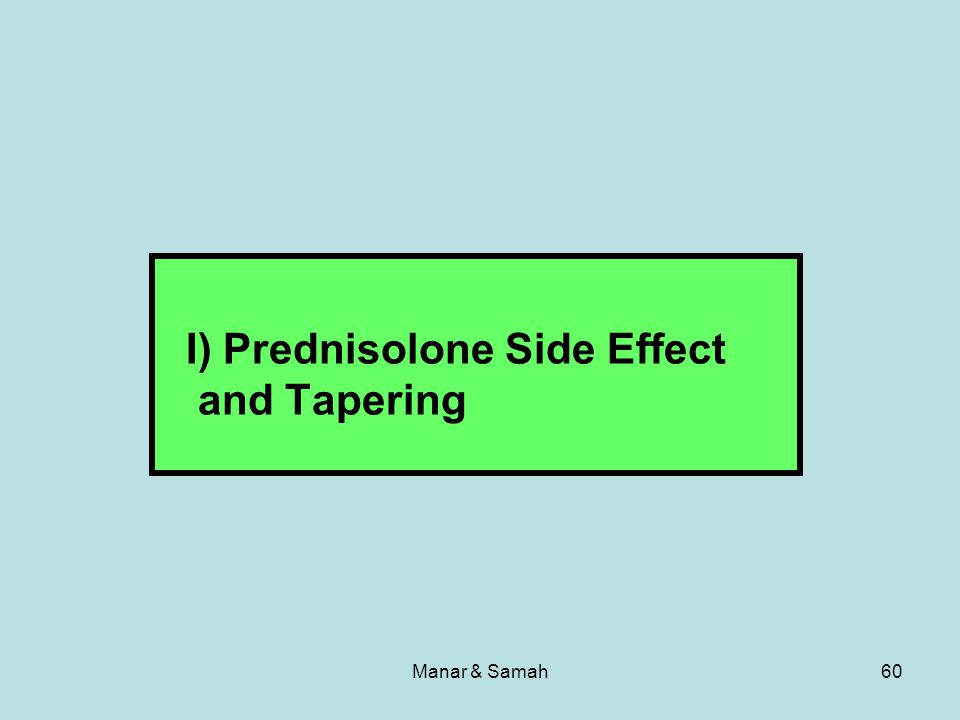 Manar & Samah60 I) Prednisolone Side Effect and Tapering