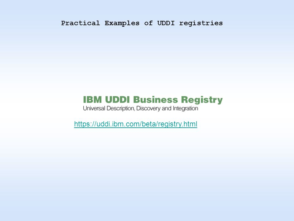 Practical Examples of UDDI registries