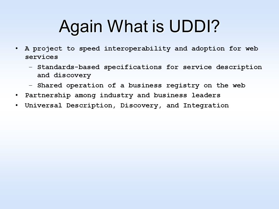 Again What is UDDI.