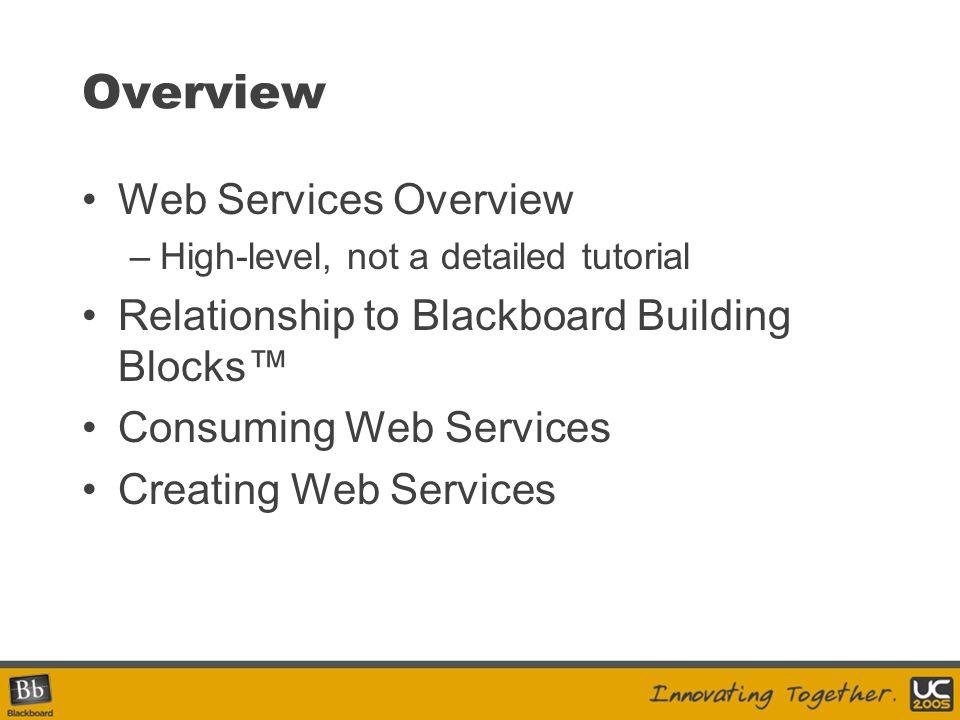 .NET APIs and Web Services CLR APIs introduced in Blackboard Academic Suite version 6.1.5 used to expose basic Web Services, via ASP.NET Methods correspond to loaders/persisters in APIs Windows only