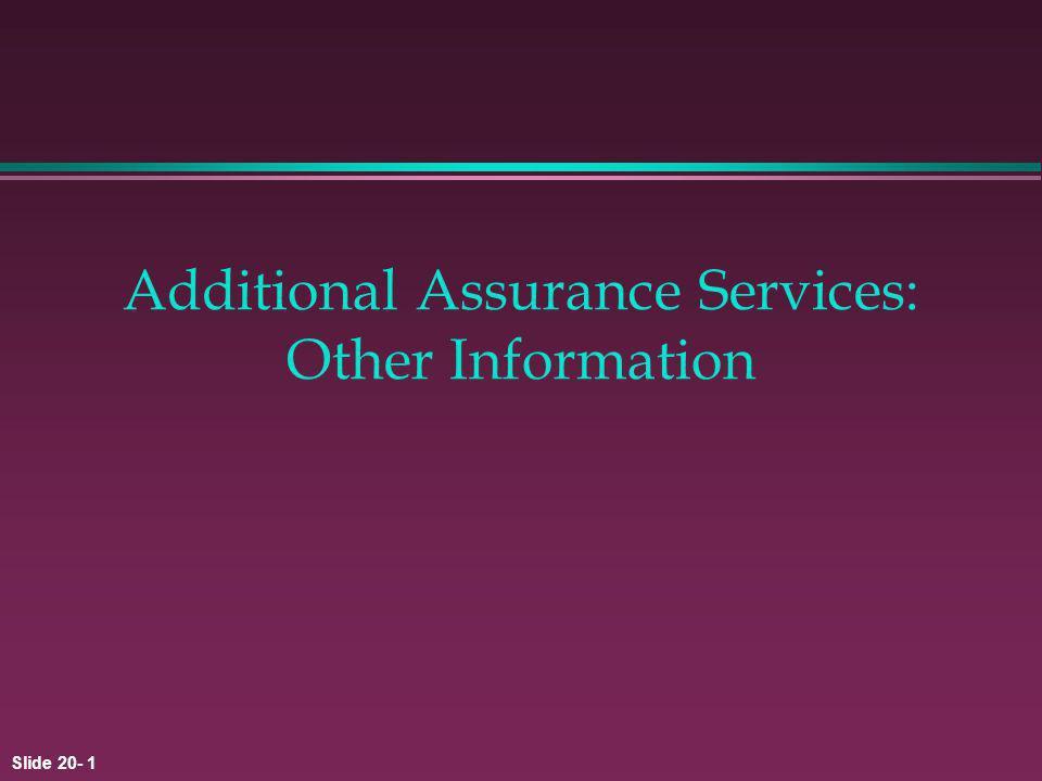 Slide 20- 1 Additional Assurance Services: Other Information