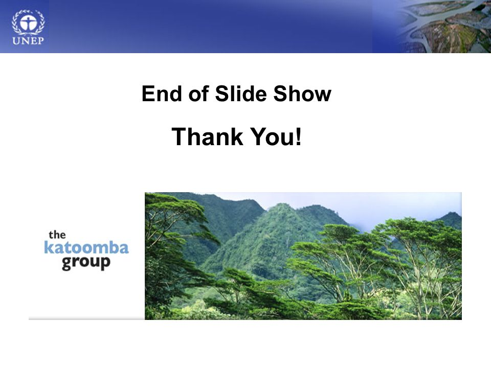End of Slide Show Thank You!