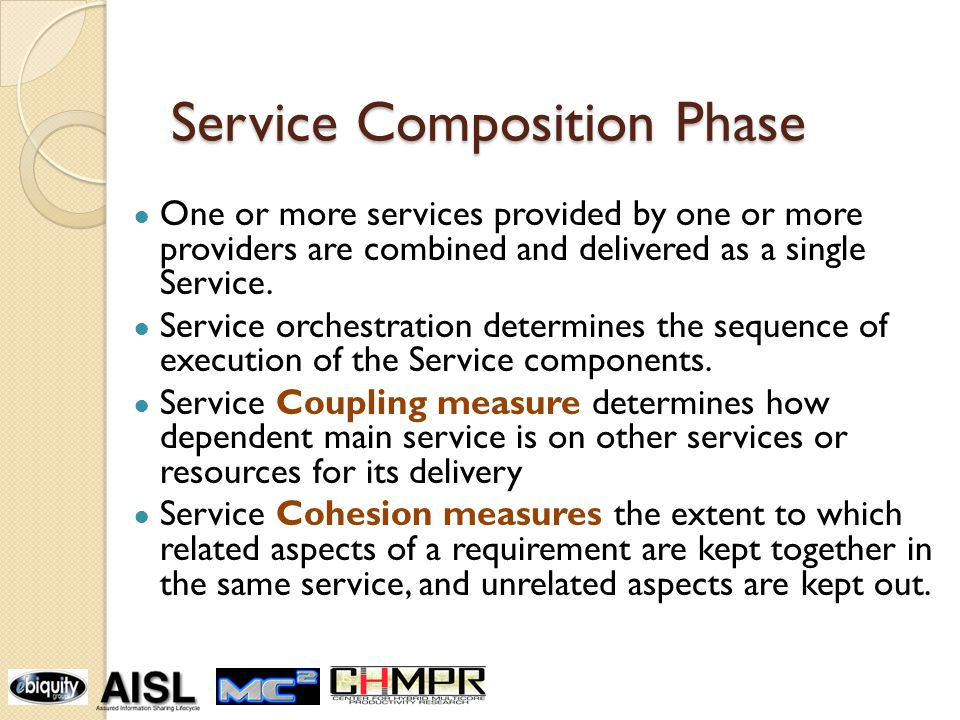 Service Composition Phase One or more services provided by one or more providers are combined and delivered as a single Service.