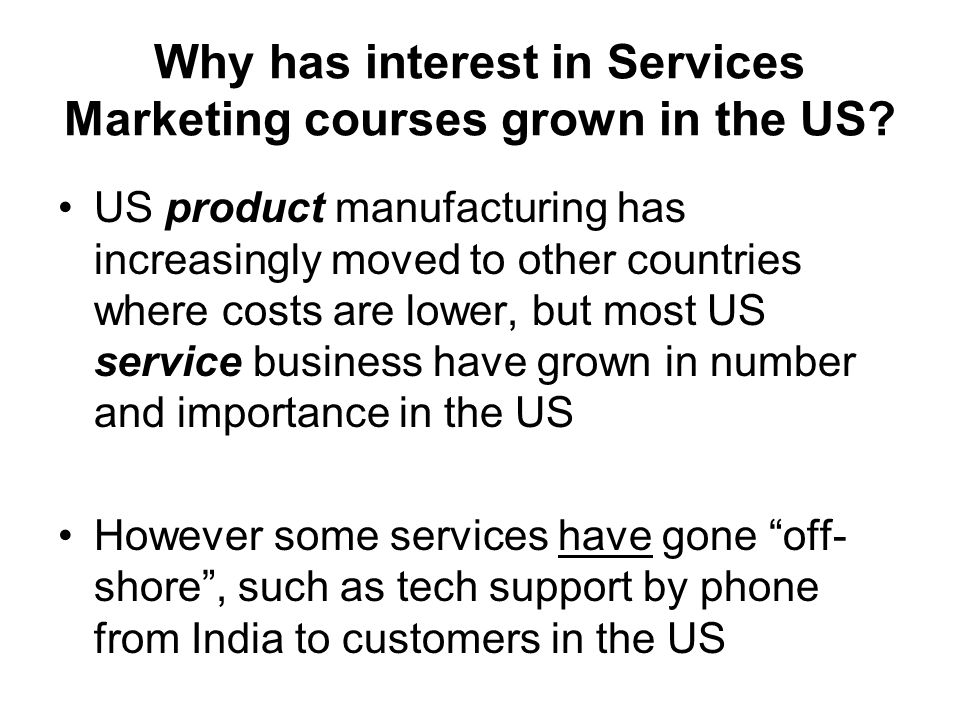 Why has interest in Services Marketing courses grown in the US.