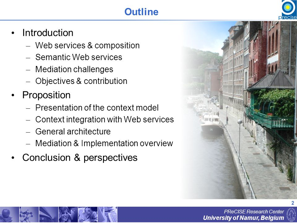 13 University of Namur, Belgium PReCISE Research Center Context integration with Web services Semantic annotation of WSDL metamodel