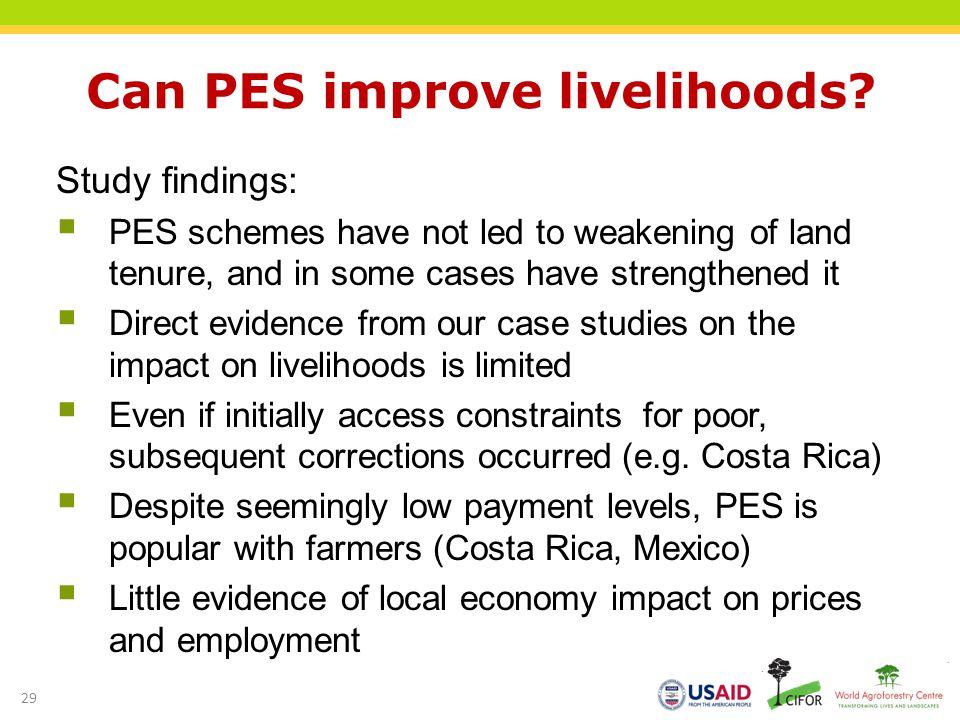 Can PES improve livelihoods.