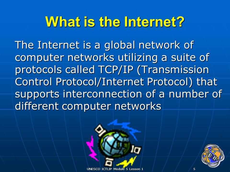 UNESCO ICTLIP Module 5 Lesson 16 What is the Internet.