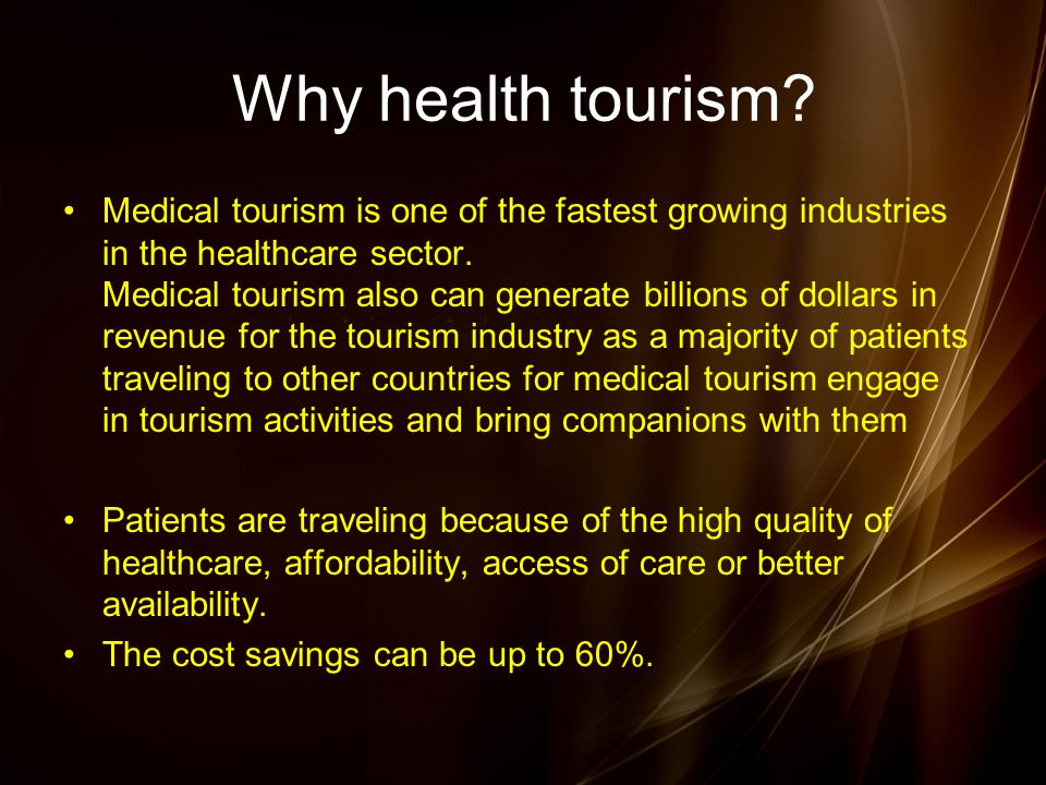 Why health tourism.