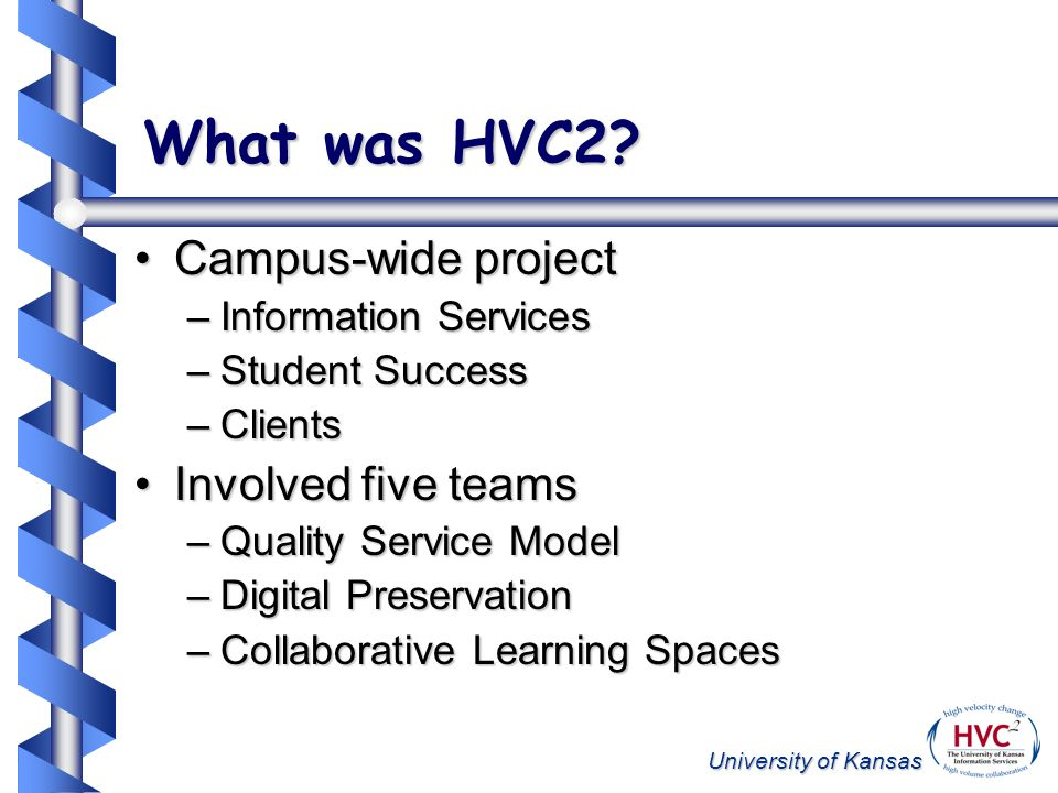 University of Kansas Why HVC 2 .