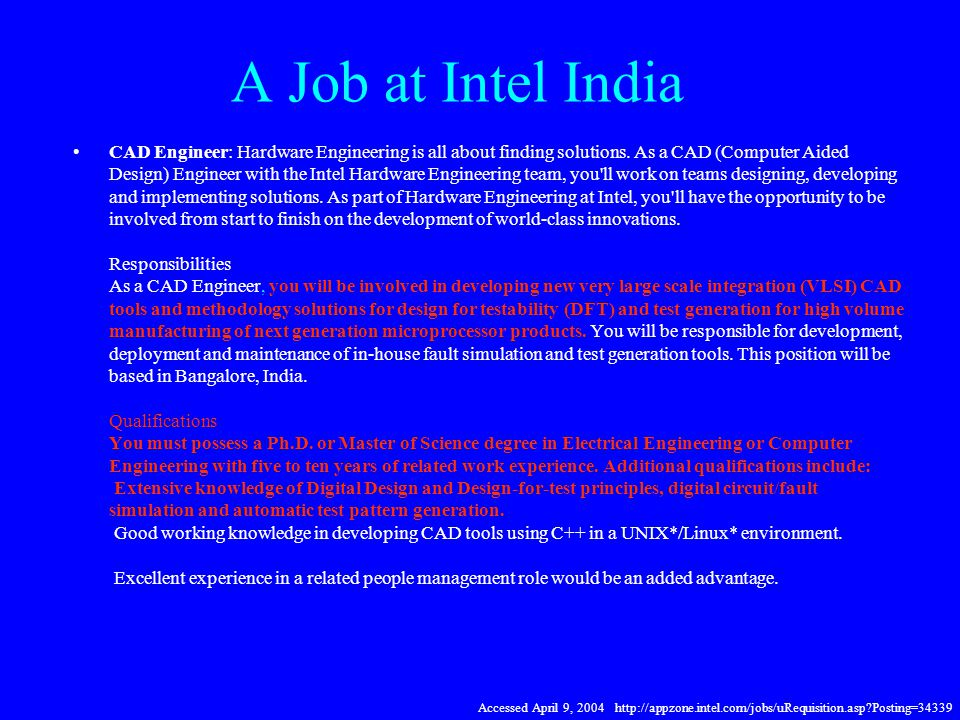 A Job at Intel India CAD Engineer: Hardware Engineering is all about finding solutions.