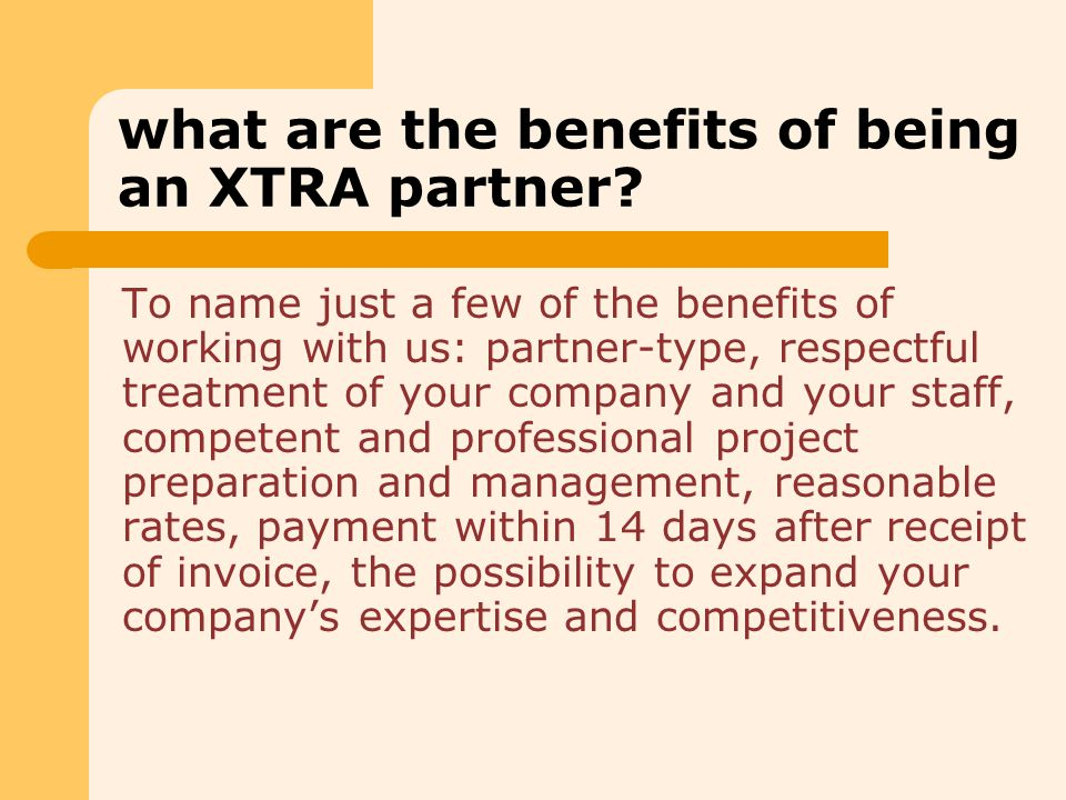 what are the benefits of being an XTRA partner.