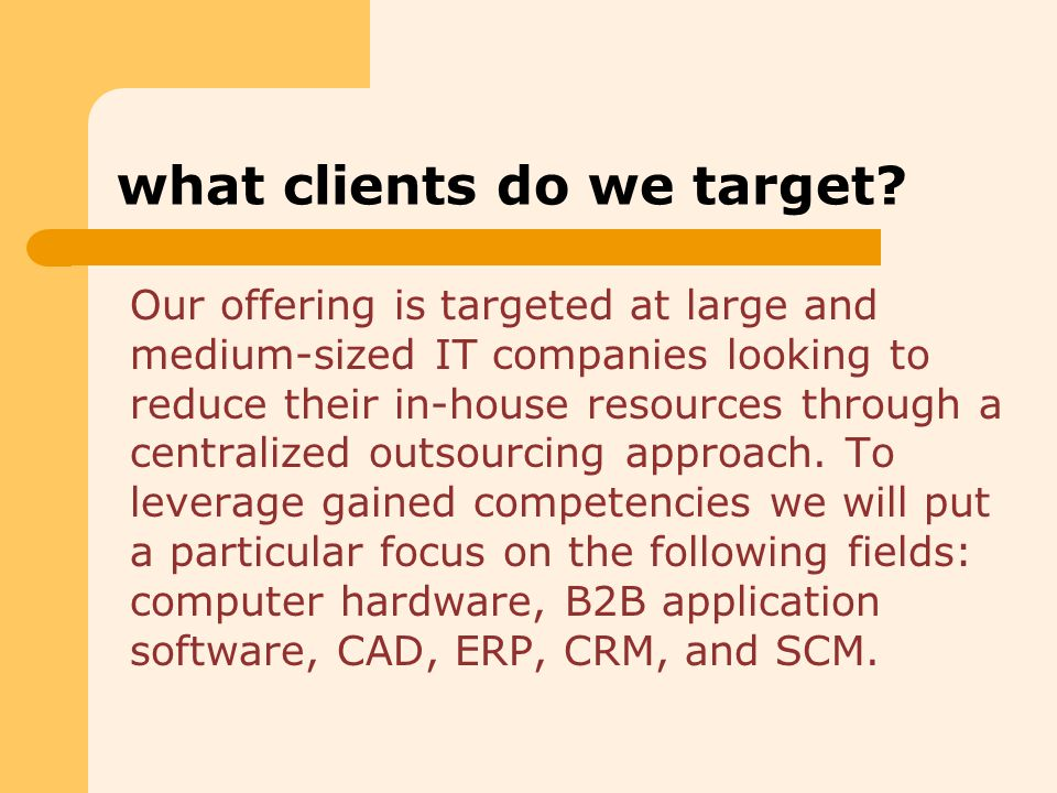 what clients do we target.