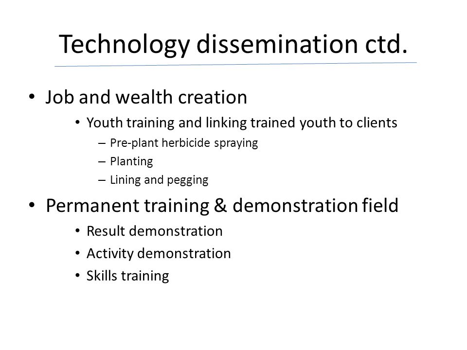 Technology dissemination ctd.