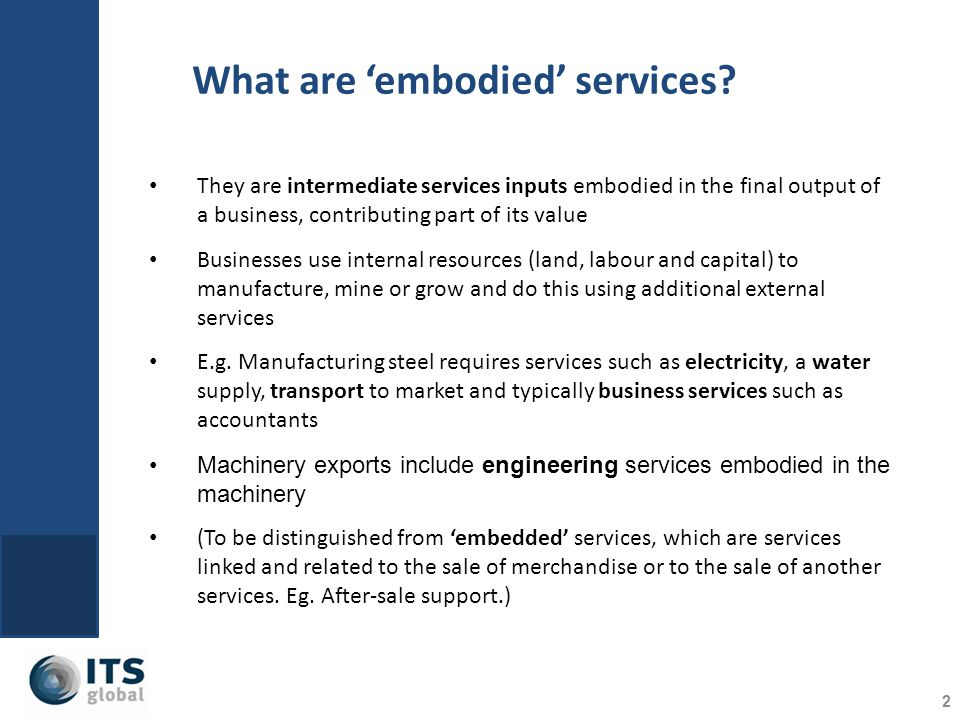 What are embodied services.