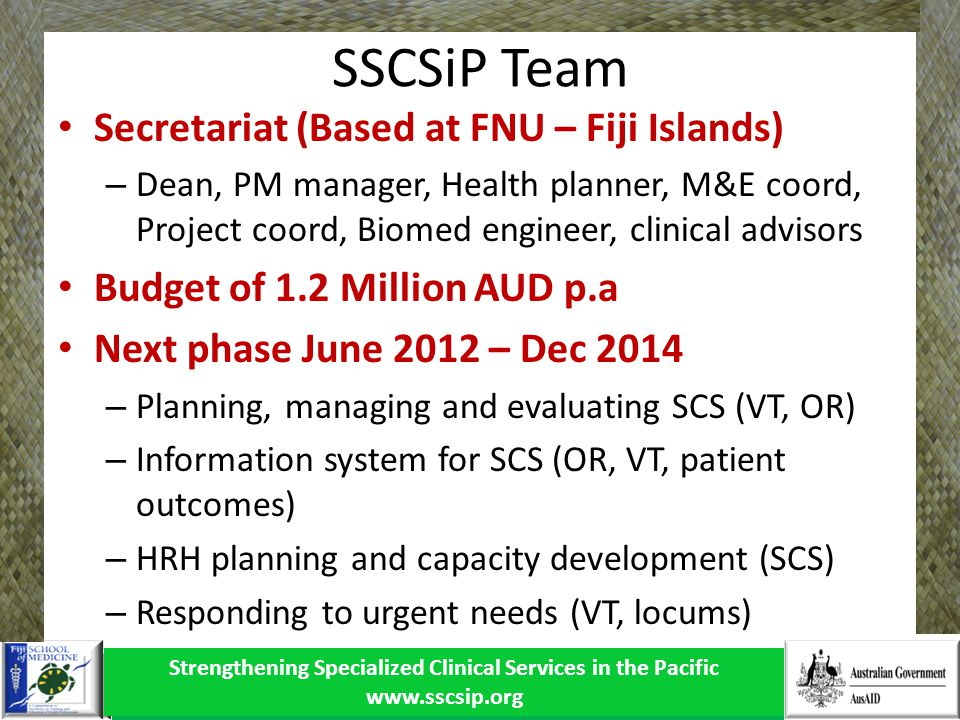 Strengthening Specialized Clinical Services in the Pacific www.sscsip.org
