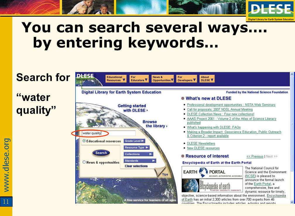 www.dlese.org 11 You can search several ways…. by entering keywords… Search for water quality