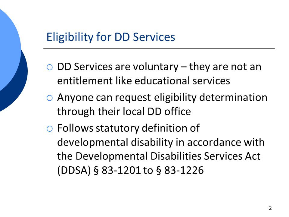 Eligibility (continued) § 83-1205.Developmental disability, defined.