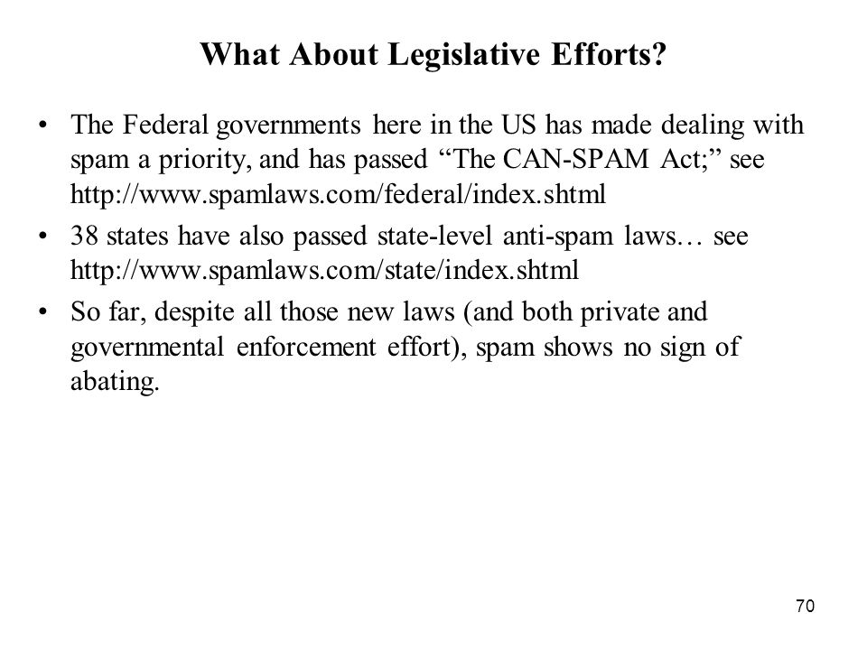 70 What About Legislative Efforts.