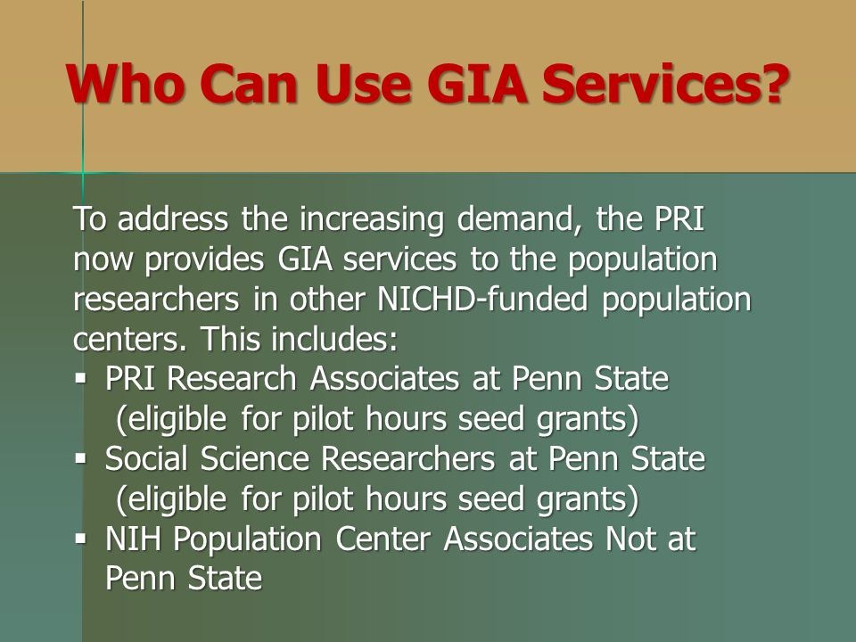 To address the increasing demand, the PRI now provides GIA services to the population researchers in other NICHD-funded population centers. This inclu