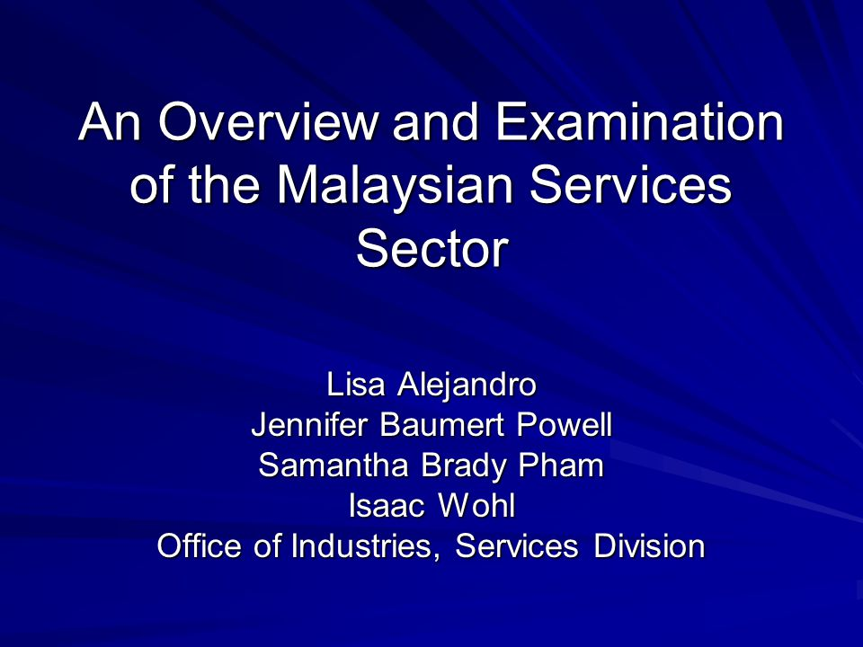 Key Findings The service sector is a large and growing component of Malaysias economy Malaysia is one of Asias leading service economies, and maintains significant bilateral trade and investment relationships with the United States As part of its current economic strategy, the Malaysian government aims to improve the competitiveness of its service industries (with special emphasis on those segments that provide specialized services to Muslims) and has introduced various incentives and programs to achieve this goal Although Malaysia continues to maintain significant trade barriers in certain service sectors, recent liberalization may lead to an increase in service sector exports to Malaysia
