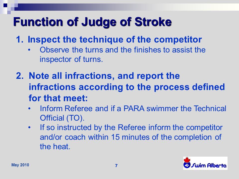 May 2010 8 Judge of Stroke Inspector of Turns