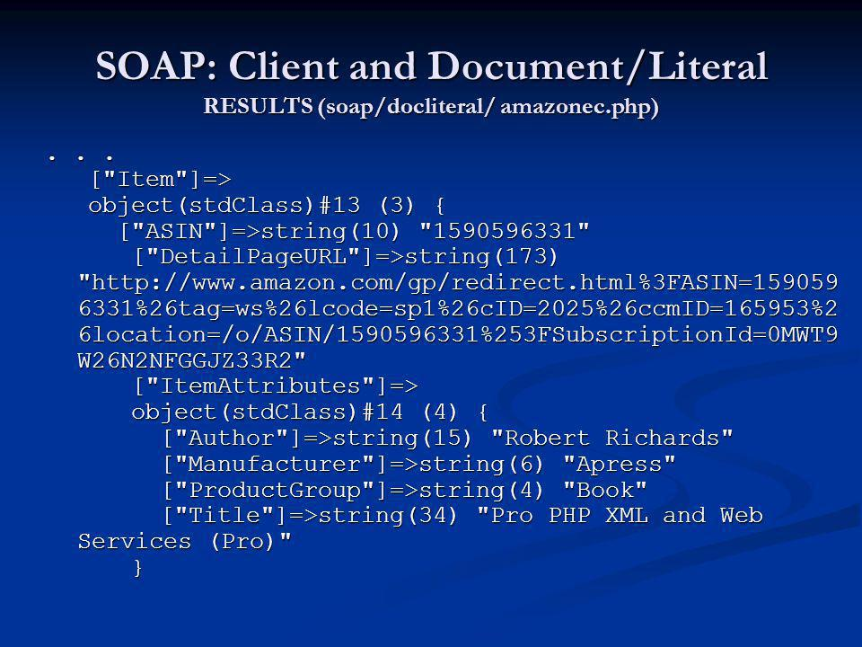 SOAP: Client and Document/Literal RESULTS (soap/docliteral/ amazonec.php)... [
