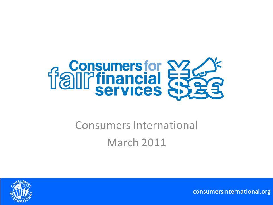 Consumers International March 2011 consumersinternational.org