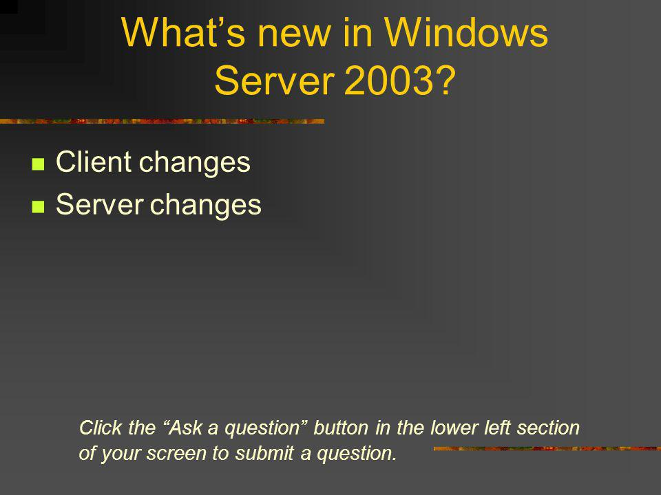 Whats new in Windows Server 2003.