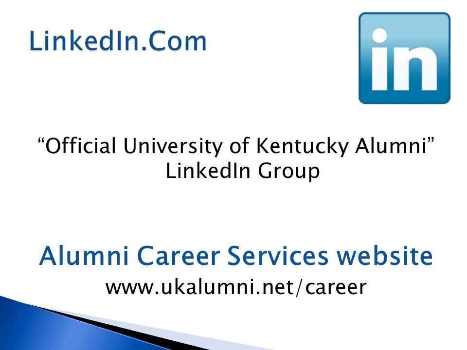 Official University of Kentucky Alumni LinkedIn Group Alumni Career Services website