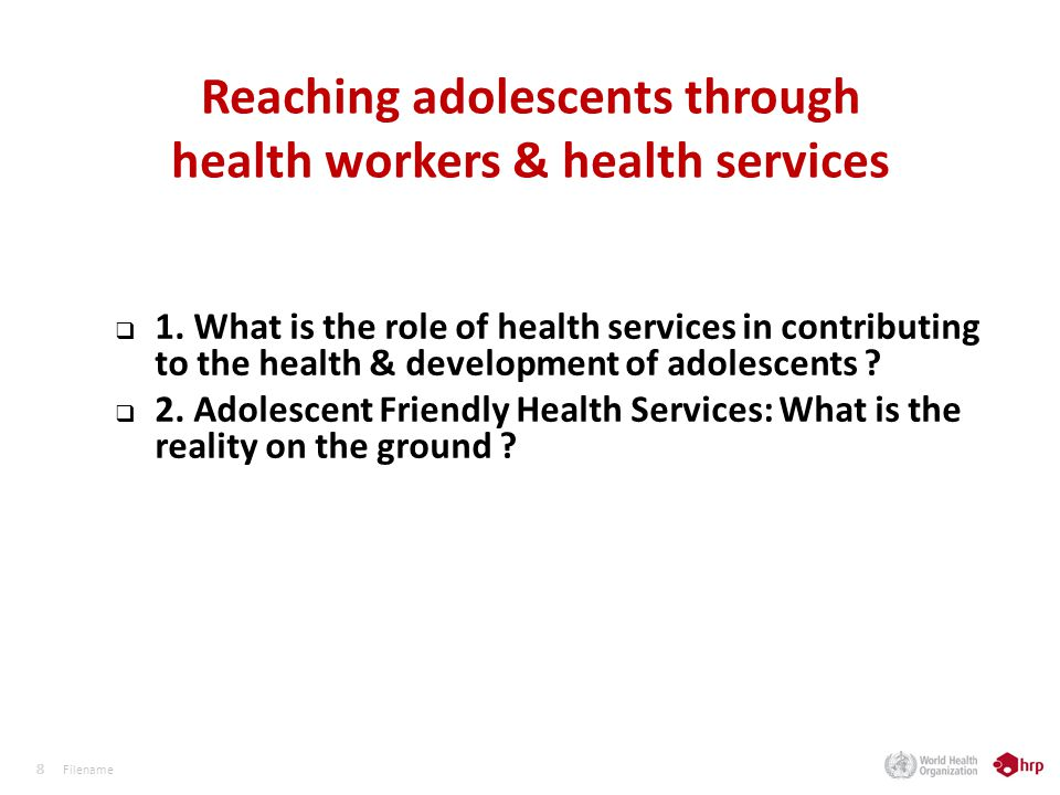 88 Reaching adolescents through health workers & health services 1.